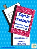 Express Yourself!: Expressions Review Aligned to CCLS