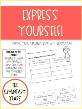 Express Yourself! Helping students read with expression!