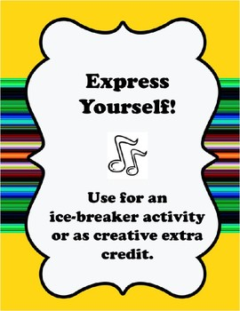 Express Yourself Ice-Breaker or Extra Credit