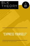Express Yourself: Social Justice Issues