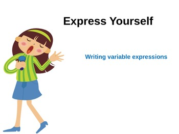 Express Yourself:  Writing Variable Expressions and the Order of Operations