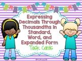 Decimal Forms - Expressing Decimals in Word, Expanded & Standard Form Task Cards