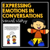 Expressing Emotions in Conversations- Social Story