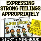 Expressing Strong Feelings Appropriately Story