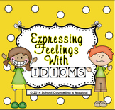 Expressing Your Feelings With Idioms