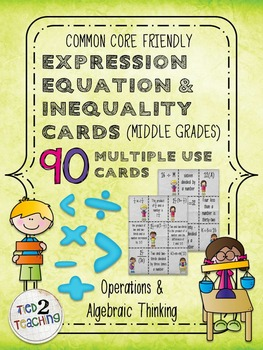 Expression, Equation, & Inequality Cards for the Middle Grades