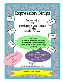 Expression Strips Activity for Combining Like Terms + Bonus Game!
