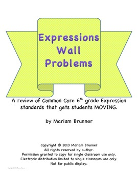 Expression Wall Problems - A Review of Common Core 6th grade Math standards