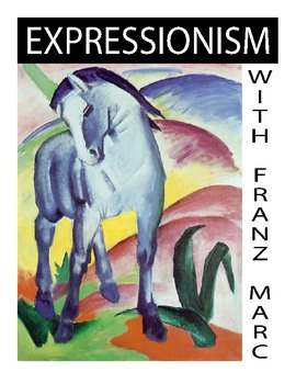 Expressionism with Franz Marc