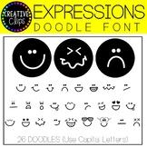 Expressions/Emotions DOODLE FONT {Emotions Font}