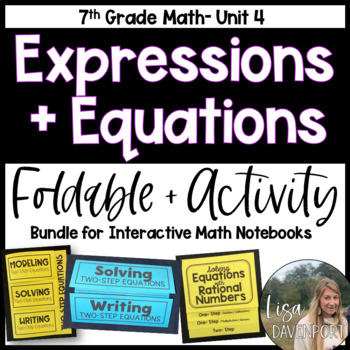 Expressions & Equations (7th Grade Foldable & Activity Bundle)