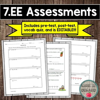 7.EE CCSS (Expressions & Equations Assessments) EDITABLE