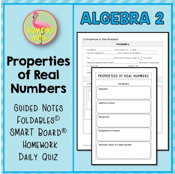 Algebra 2: Properties of Real Numbers