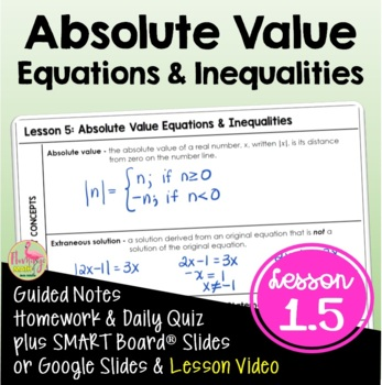 Absolute Value Equations and Inequalities (Algebra 2 - Unit 1)