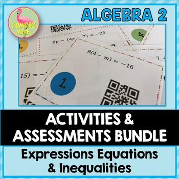 Algebra 2: Expressions Equations and Inequalities Review-Quiz-Test Bundle