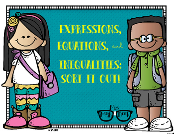 Expressions, Equations, & Inequalities: Sort it out!
