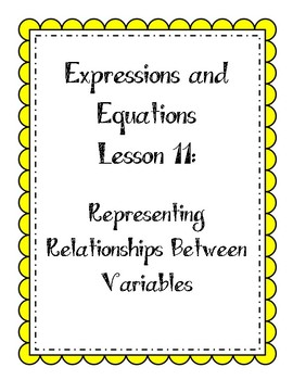 Expressions & Equations Lesson - Represent Relationships between Variables