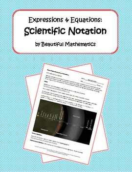 Expressions & Equations: Scientific Notation