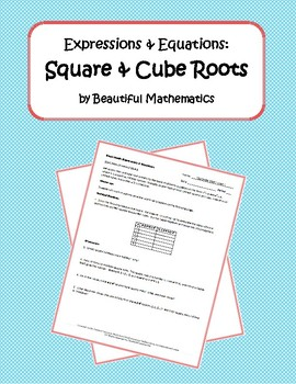 Expressions & Equations: Square & Cube Roots
