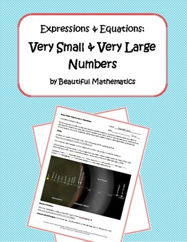 Expressions & Equations: Very Small & Very Large Numbers