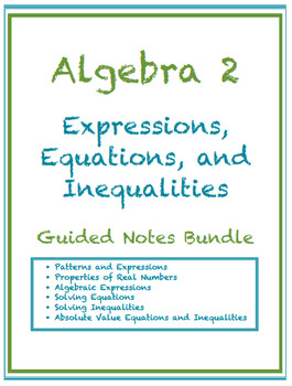 Expressions, Equations, and Inequalities Guided Notes Bundle (Editable)