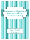 Expressions, Equations, and Inequalities Partner Activity