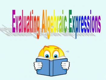 Expressions:  Evaluating Algebraic Expressions