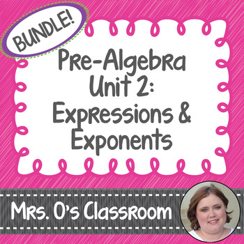 Expressions/Exponents Unit Bundle Notes, Homework, Quizzes, Study Guide, & Test