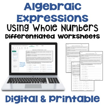 Expressions with Whole Numbers Worksheets  (Differentiated with 3 Levels)