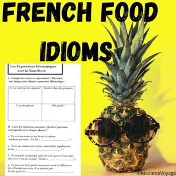 Expressions Idiomatiques de la Nourriture-Food Idioms in French