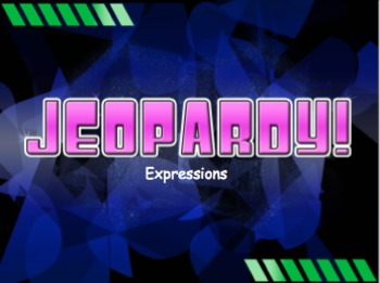 Expressions Jeopardy Review Game! Middle School Math