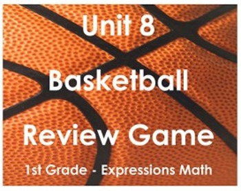 Expressions Math Unit 8 Basketball Review