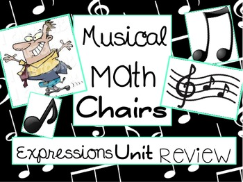 Expressions Review- Musical Math Chairs