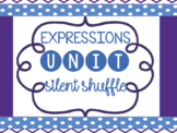 Expressions Unit {Silent Shuffle}