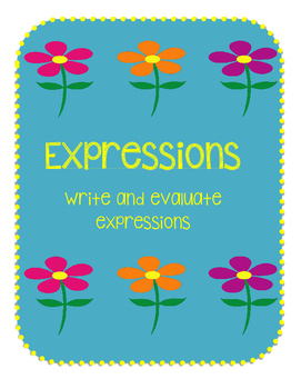 Expressions: Write and Evaluate Expression