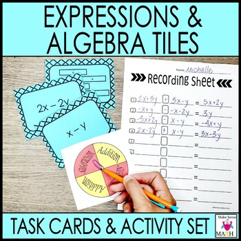 Algebraic Expressions and Algebra Tiles Task Cards and Activity Set