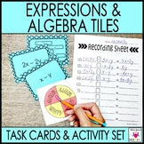 Expressions and Algebra Tiles Task Cards and Activity Set