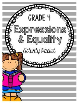 {Grade 4} Expressions and Equality Activity Packet