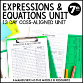 7th Grade Math Expressions and Equations Unit: 7.EE.1, 7.EE.2, 7.EE.3, 7.EE.4