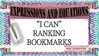 """Expressions and Equations- """"I Can""""  Ranking Bookmarks"""
