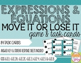 Expressions and Equations Move It or Lose It Game & Task Cards CCSS Aligned**
