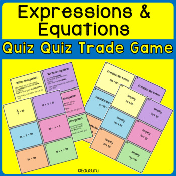 Expressions and Equations Quiz Quiz Trade Game