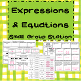 Expressions and Equations Small Group Station TEKS 6.7b, 6.9a