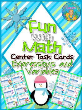Expressions and Variables Fun with Math Center Task Cards Common Core Inspired