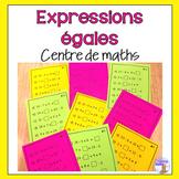 Expressions égales - Centre de maths
