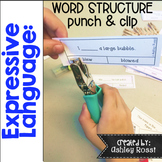Expressive Language: Word Structure Activities for Speech Therapy