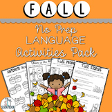 Fall Themed Language Activities Pack- No Prep for Speech Therapy, EAL and ELA