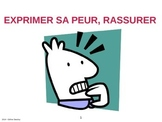 Exprimer sa peur - Rassurer - le plus que parfait  POWER POINT