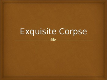 Exquisite Corpse Powerpoint