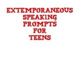 Extemporaneous (IMPROMPTU) Public Speaking Prompts